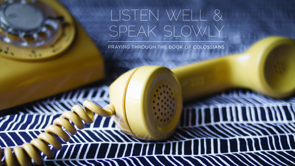 Listen Well Speak Slowly