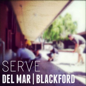 Serve Del Mar & Blackford