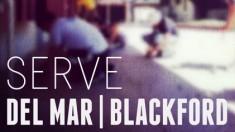 Serve Del Mar & Blackford