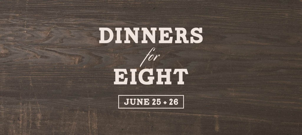 Dinners for Eight: June